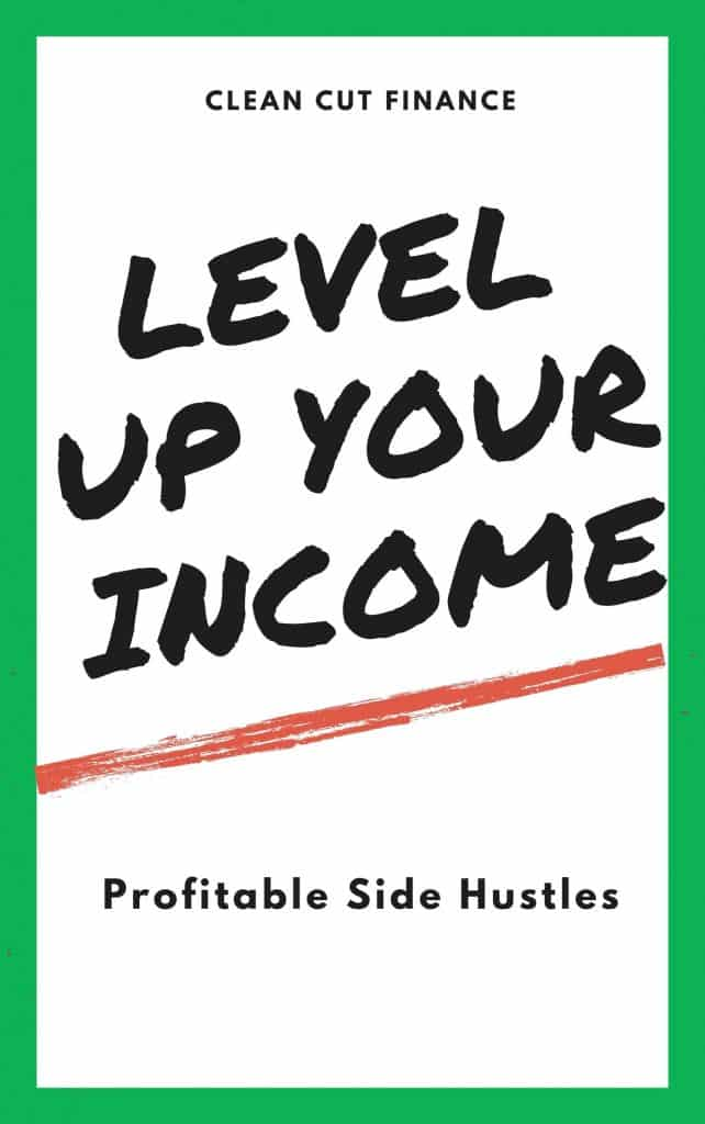 Clean Cut Finance Level up Your Income cover